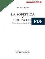 ALEGRE, ANTONIO - La Sofística y Sócrates (Ascenso y Caída de la Polis) (OCR) [por Ganz1912].pdf