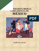 LA IDEOLOGÍA CRIOLLA COMO ESENCIA DE MÉXICO