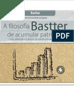 99 - A Filosofia Bastter de Acumular Patrimônio.pdf