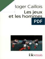 Les Jeux Et Les Hommes Le Masque Et Le Vertige by Caillois, Roger (Z-lib.org)