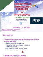 Communication Paradigm and Interference                                                    Katmandu July 2008