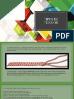 TiPOS DE TORSION