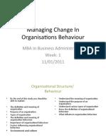 Managing change in Organisations behaviour [1]