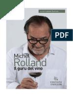 Michel Rolland Il Guru Del Vino Edizioni Ampelos