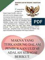 Kedudukan Pembukaan UUD'45 Negara  Kesatuan Republik Indonesia