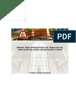 MANUAL PARA APRESENTAÇÃO DE TRABALHOS DE CONCLUSÃO DE CURSO, DISSERTAÇÕES E TESES