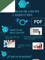 INDENTIDAD DE GRUPO Y DIRECCION