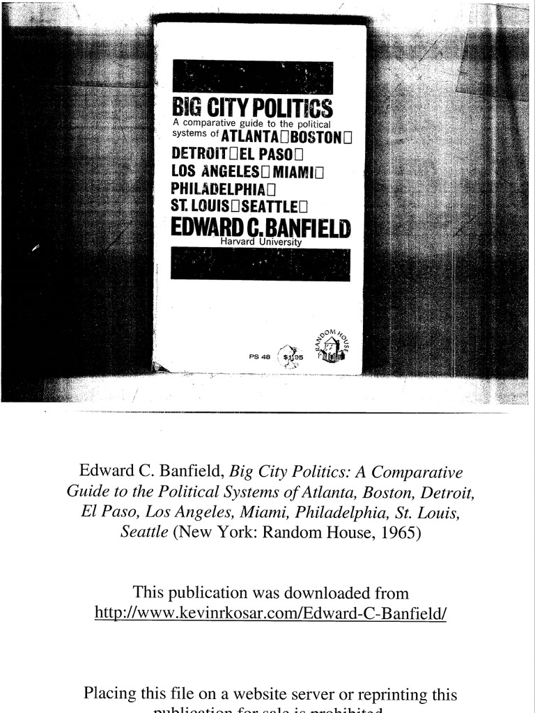 Edward C Banfield Big City Politics