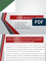 CASO BANCO LATINO powerpoint.pptx