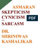 Namasmaran Skepticism Cynicism and Sarcasm Dr. Shriniwas Kashalikar