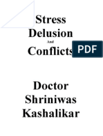 Stress Delusion and Conflicts Dr. Shriniwas Kashalikar