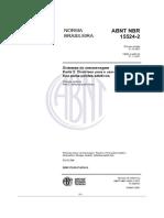 NBR 15524-2 de 10.2007 - Sistema de armazenagem - Parte 2 Diretrizes para o uso de estruturas tipo porta-paletes seletivos