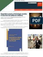 Dogmática Penal e Criminologia Cautelar.  O Novo Livro de Zaffaroni e Bailone - Estado de Direito
