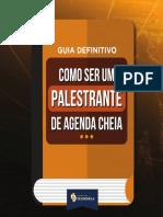 1-Guia-Definitivo-Como-ser-um-palestrante-de-Agenda-Lotada1-1-1.pdf