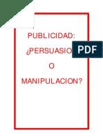 Publicidad manipulación o persuasión