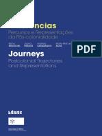 Itinerâncias. Journeys. Percursos e Representações da Pós-colonialidade. Postcolonial Trajectories and Representations..pdf