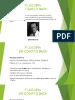 FILOSOFIA DR EDWARD BACH.pptx