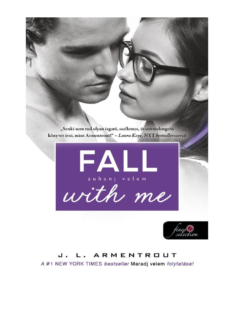 J L Armentrout Fall With Me Zuhanj Velem Varok Rad 4 Pdf