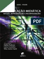 COMUNICAÇÃO MIDIÁTICA MATIZES, REPRESENTAÇÕES E RECONFIGURAÇÕES (z-lib.org).pdf