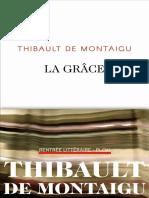 La grâce -- Thibault de Montaigu