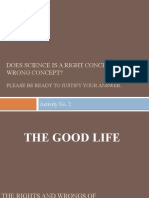 STS 4 - Good Life-The Rights and Wrongs of Science