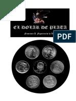 el-dolar-de-plata-historia-monetaria-y-numismatica--0.pdf