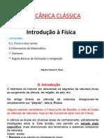 Conf 0 - Fisica e seus ramos, Operacoes com vectores, Regras basicas de derivacao e integracao