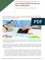 Empresa pode excluir PIS_COFINS da base de cálculo das próprias contribuições - Migalhas Quentes