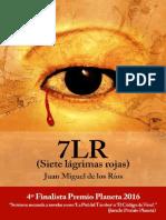 7LR (Siete lagrimas rojas) - Juan Miguel de los Rios