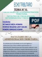 FACULTADES DE LA ADMINISTRACION TRIBUTARIA