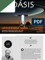 UFO É COISA SÉRIA Astronauta Edgar Mitchell diz que visitas de extraterrestres são reais