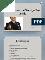 Atendimento e serviço pós venda
