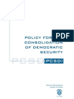 Policy for the Consolidation of the Democratic Security