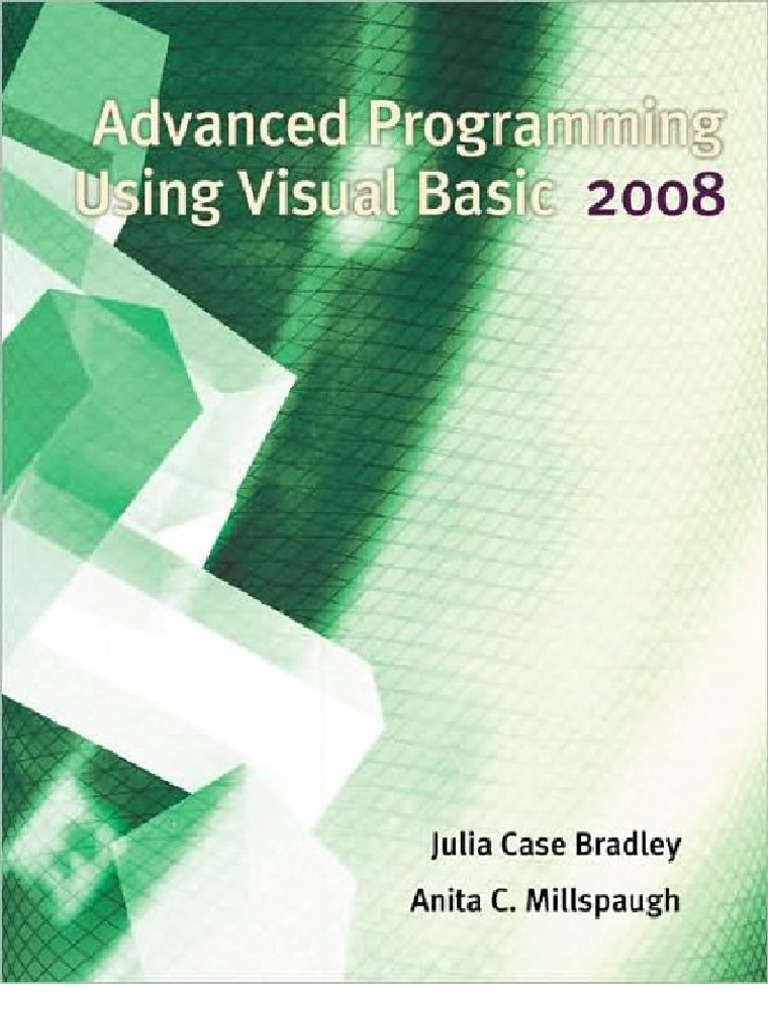 Advanced programming using visual basic 2008 microsoft visual advanced programming using visual basic 2008 microsoft visual studio class computer programming fandeluxe Image collections