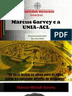 Módulo I - nov2020 - LLN - Marcus Garvey e a UNIA-ACL