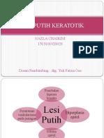 332883603-Lesi-Putih-Keratotik.pptx