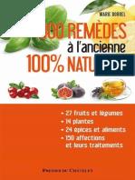 Marie Borrel - 1000 remèdes à l'ancienne 100% naturel