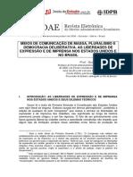 Meios de comunicação de massa, pluralismo e democracia deliberativa. As liberdades de expressão e de imprensa nos EUA e no Brasil