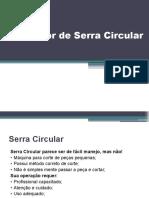 Treinamento Serra Circular DEWAT