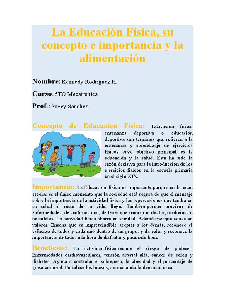 La Educación Física Su Concepto E Importancia Y La Alimentación Educación Física Obesidad