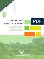 Construire avec le climat - outils pour lutter contre les changements climatiques et s'y adapter en alliant densification et verdissement