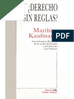 Kaufmann Matthias - Derecho Sin Reglas.pdf
