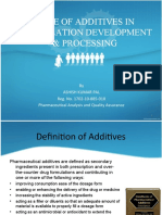 ROLE OF ADDITIVES IN FORMULATION DEVELOPMENT & PROCESSING