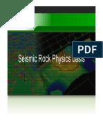 Seismic Rock Physics Basis