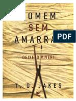 T.D. Jakes - Homem sem Amarras..pdf