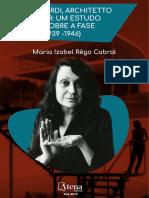 CABRAL, Maria Izabel - Lina Bo Bardi, Architetto e Designer_Um estudo de caso sobre a fase italiana 1939-1946