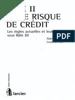 BALE II ET LE RISQUE de CRÉDIT Les Règles Actuelles Et Leur Évolution Sous Baie III Alain Verboomen Louis de Bel
