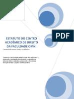 ESTATUTO DO CENTRO ACADÊMICO DE DIREITO DA FACULDADE OMNI