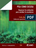 PISA Como Excusa. Repensar La Evaluación Para Cambiar La Enseñanza