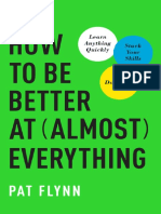 How to be better at almost everything learn anything quickly, stack your skills, dominate by Flynn, Pat (z-lib.org).epub-1-10